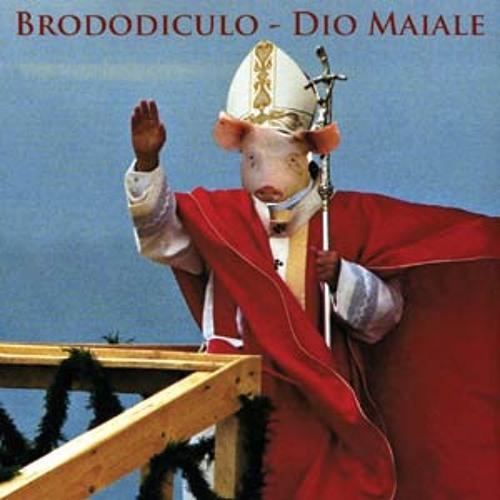 """""""Dio Porcone"""" BRODO DI CULO"""