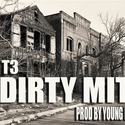 T3 SlumV DIRTY MIT
