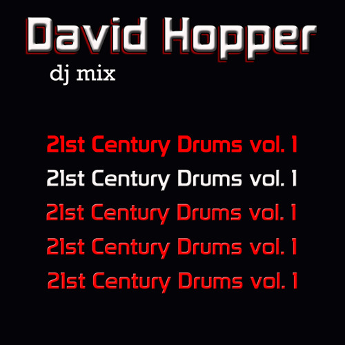 David Hopper 21st Century Drums vol. 1