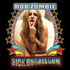 Rob Zombie - Sick Bubblegum (Skrillex Remix)