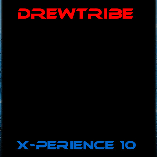THE DREWTRIBE X-PERIENCE 10