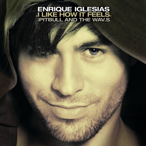 Enrique Iglesias ft. Pitbull - I Like How It Feels (Martin Volt, Le Que & RJX Remix) [Universal]