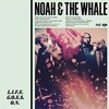 Noah and the Whale - L.I.F.E.G.O.E.S.O.N. (J Stu Chilled Club Unofficial Remix)