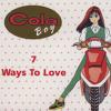 Cola boy - 7 ways to love 2011 (PeteBish refix)