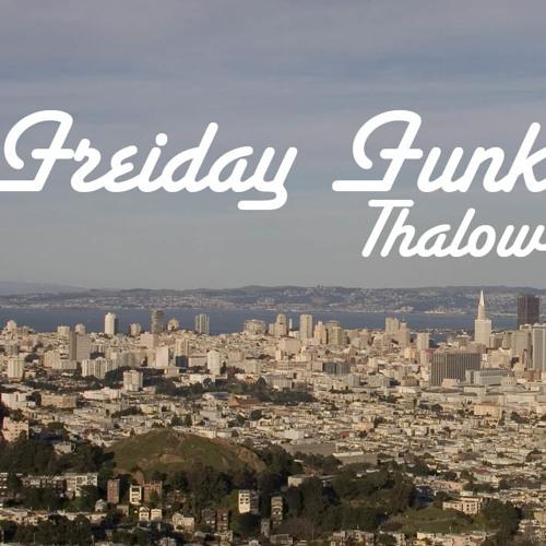 Thalow - Freiday Funk