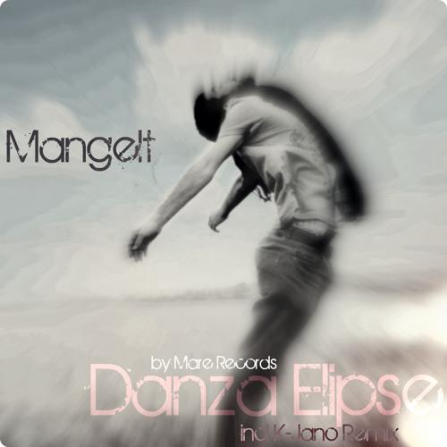 Mangelt - Danza Elipse (K-Jano Remix)