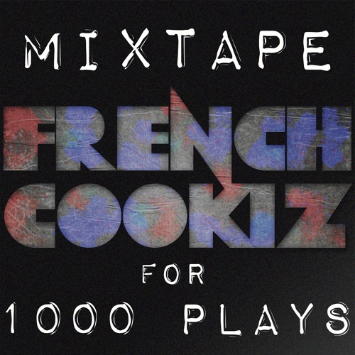Mixtape for 1000 plays !