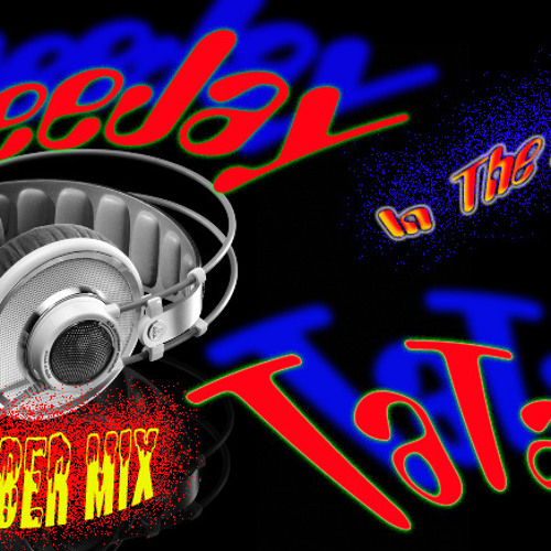 DeeJay TaTaIe - Octomber Mix