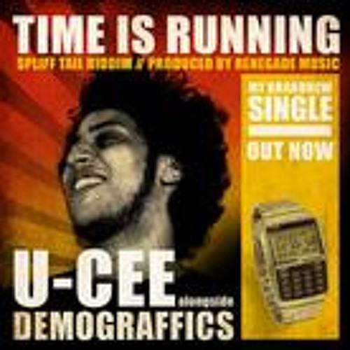 TIME IS RUNNING feat. DEMOGRAFFICS (SPLIFFTAIL RIDDIM)