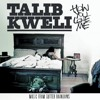 Talib Kweli - HOW YOU LOVE ME