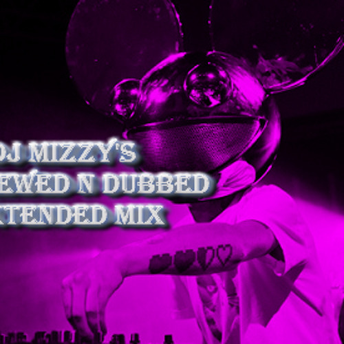 Deadmau5 - RoyGbiv (DJ Mizzy's 'Screwed And Dubbed' Extended Mix)