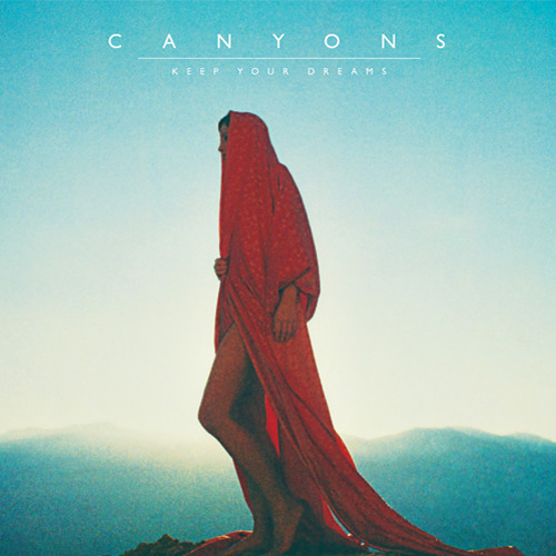 Canyons - When I See You Again