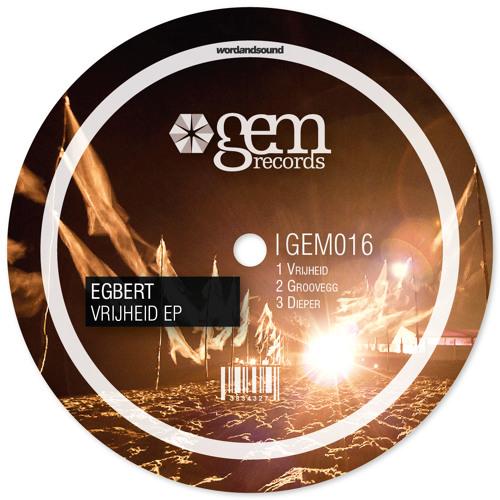 Egbert - Vrijheid | Gem Records | Out Now!