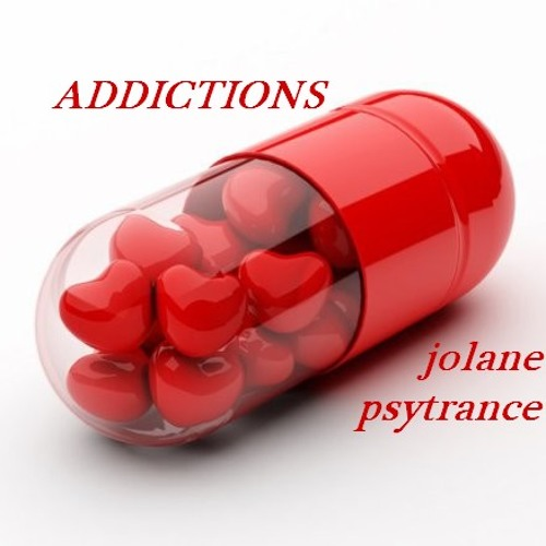 ADDICTIONS//TranceProgressif//Jolane