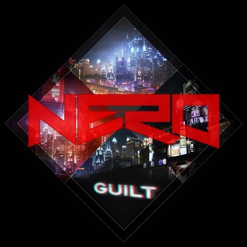 Nero - Guilt (Nero VIP Mix)