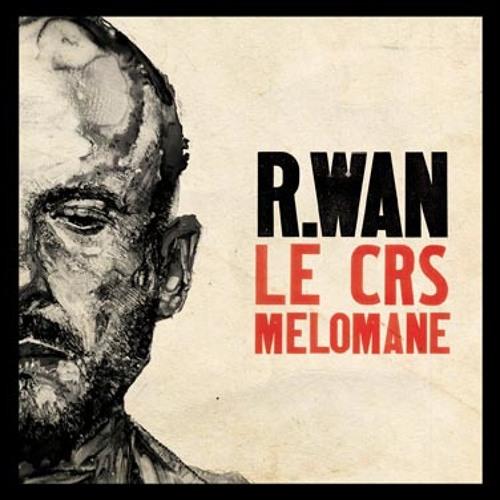 RWAN_Le CRS melomane
