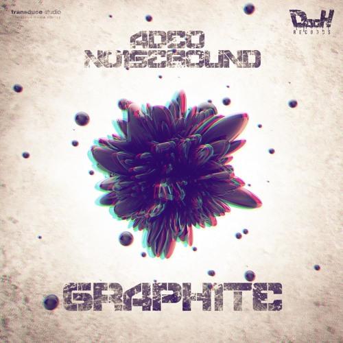 Adeo & Noisebound - Graphite (Elliot M Remix)