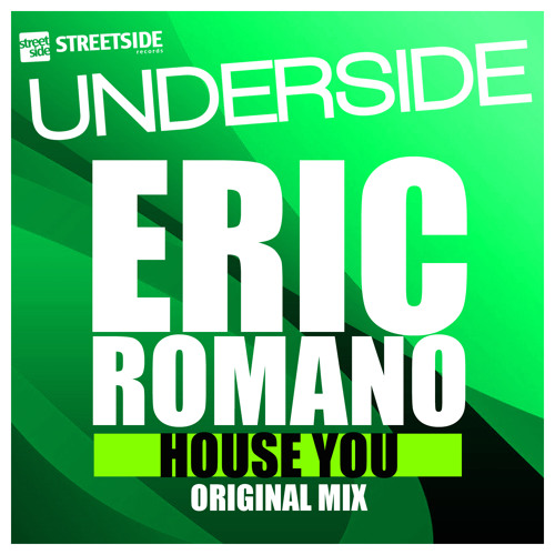 Eric Romano - House You (Original Mix) Preview
