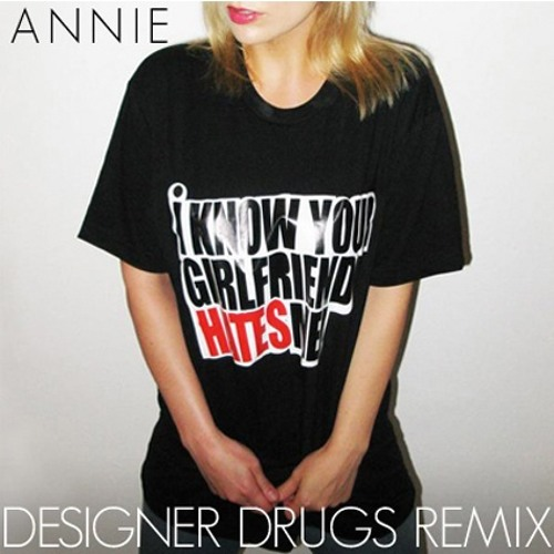Annie - Anthonio (Designer Drugs Remix)