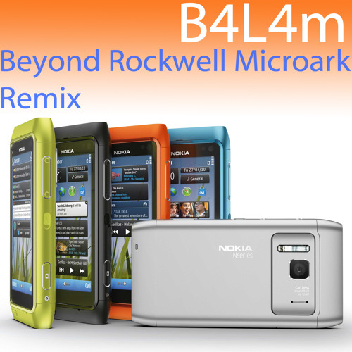 B4L4m - Nokia N8 (B4L4m Beyond Rockwell Microark Remix)