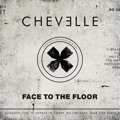 Chevelle – Face to the Floor