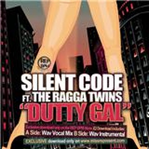 Free Download - Silent Code Ft Ragga Twins Dutty Gal - ORIGINAL MIX