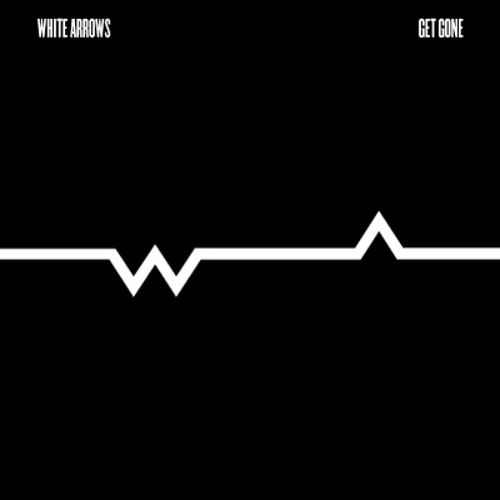 """White Arrows - Get Gone (7"""" single)"""