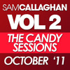 Sam Callaghan - Volume 2 - The Candy Sessions - October 2011