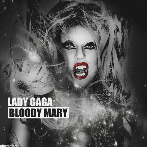 bloody mary lady gaga