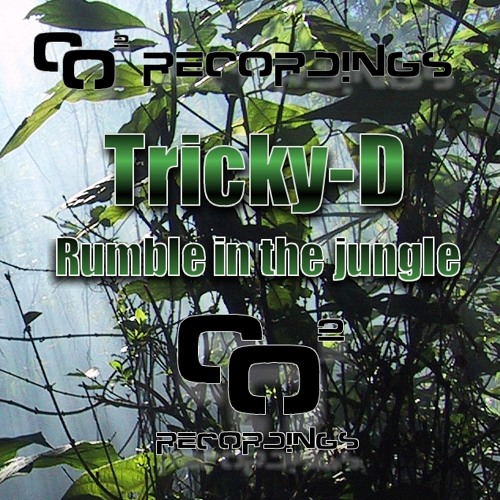 Tricky D - Rumble in the Jungle (Original Mix) CO2 RECORDINGS OUT 28.10.2011