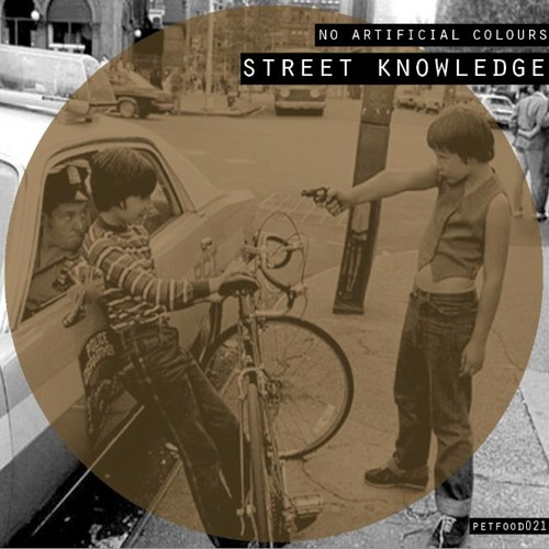 No Artificial Colours - Street knowledge
