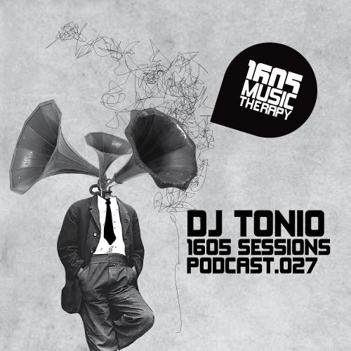 1605 Podcast 027 with DJ Tonio