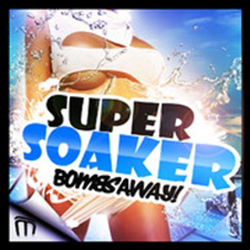 Bombs Away - Super Soaker (PELUSSJE Official Remix) (Central Station)