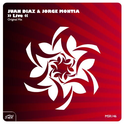Juan Diaz & Jorge Montia - Live (Original Mix)