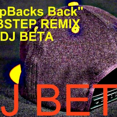 Tyga - Snapbacks Back (Feat. Chris Brown) DUBSTEP Remin ( Dj Beta )