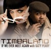 If we ever meet again - Timbaland feat Katy Perry (Dj Niky Rmx 2011)