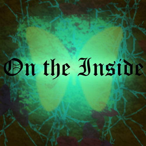 On the Inside (the butterfly song)