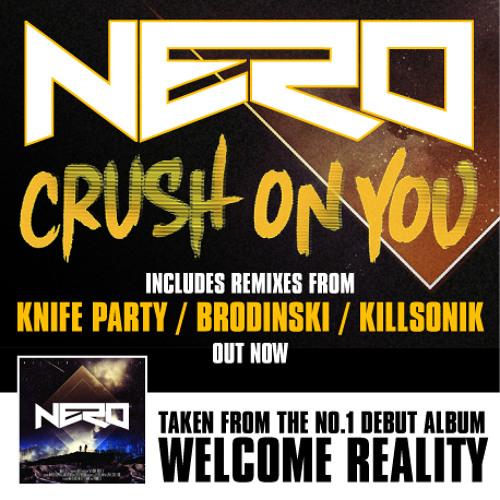 Nero - Crush On You (Killsonik Remix)