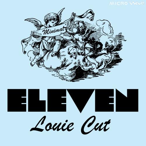 Louie Cut - Eleven (Original Mix)