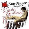 Tom Frager - Lady Melody (Remake)