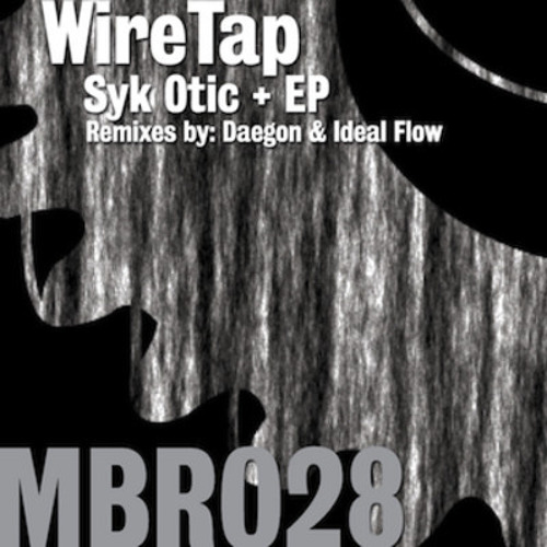 WireTap - SykOtic (Ideal Flow Remix) [Machine Box]
