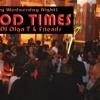 GOOD TIMES - Vol 3