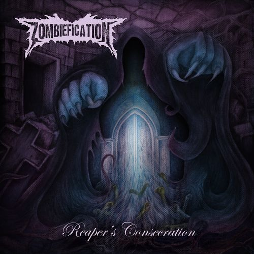 Zombiefication  - Dead Today, Dust Tomorrow (Reaper's Consecration EP)