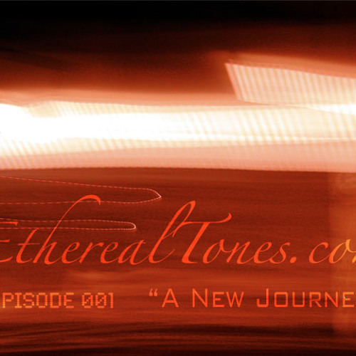 Episode #001 - A New Journey