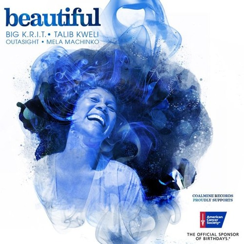 Beautiful - Big K.R.I.T., Talib Kweli, Outasight & Mela Machinko