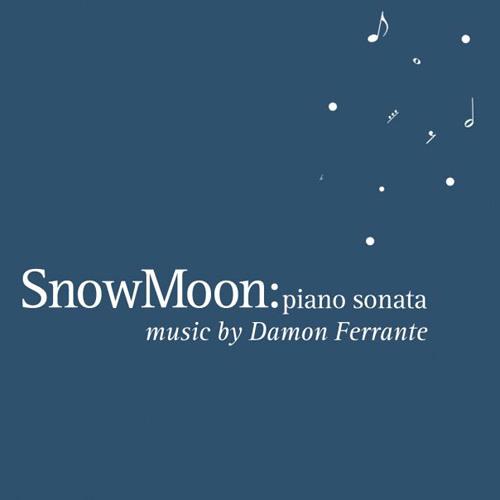 Snow Moon - excerpts
