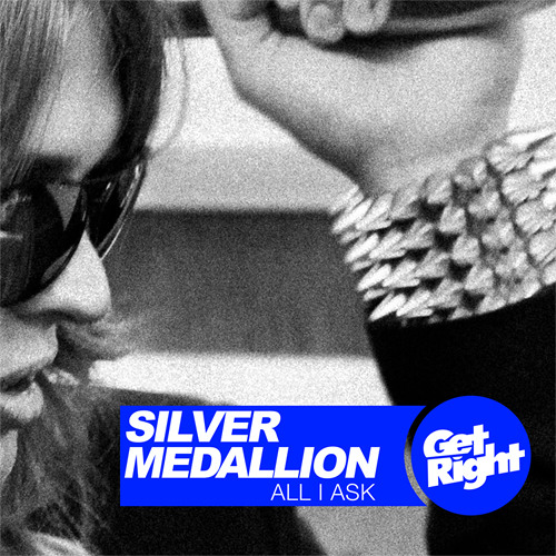 Silver Medallion - All I Ask (Drunkmaster Flex & Geek Boy Remix)