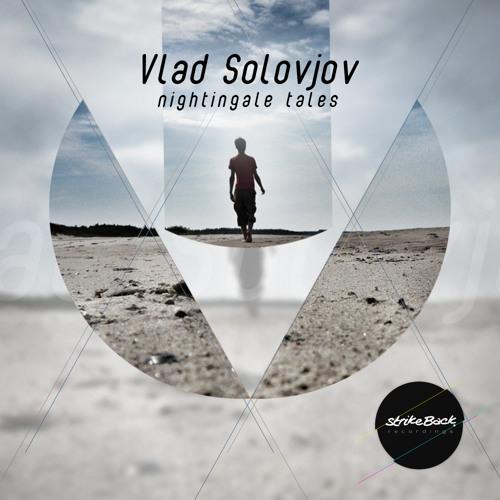 [STB006] Vlad Solovjov - Nightingale Tales EP