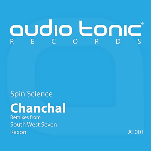 Spin Science - Chanchal (South West Seven Remix) [PREVIEW]