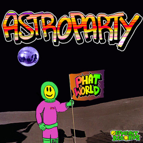 Phatworld preview #2 -  Astroparty e.p